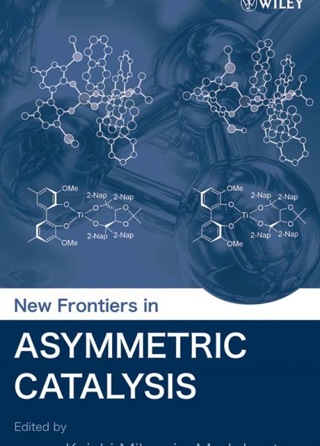 New Frontiers in Asymmetric Catalysis - NN