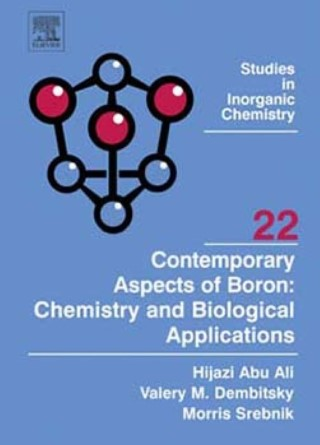 Contemporary Aspects of Boron - Chemistry and Biological Applications - Hijazi Abu Ali
