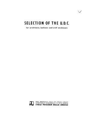 Selection of the UDC for Architects, Builders and Civil Engineers - Tjandra P. Mualim, J.C. Kriest